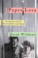 Paper love : searching for the girl my grandfather left behind's cover
